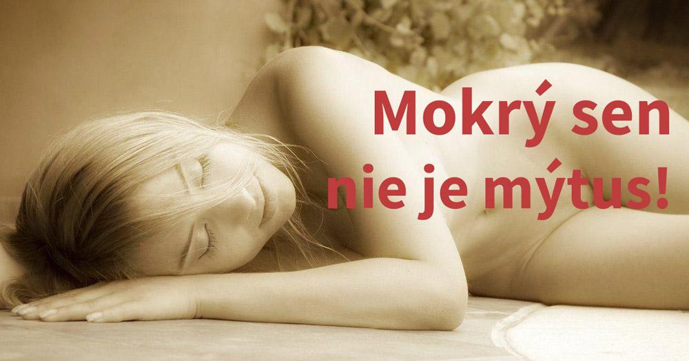 Mokrý sen nie je mýtus