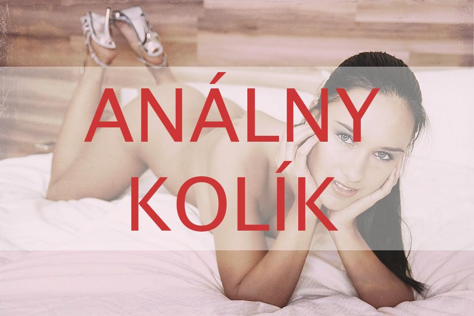 análny kolík je obľúbená erotická pomôcka na dráždenie análneho otvoru alebo prostaty