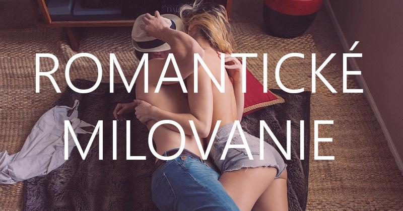 tipy na romantické milovanie